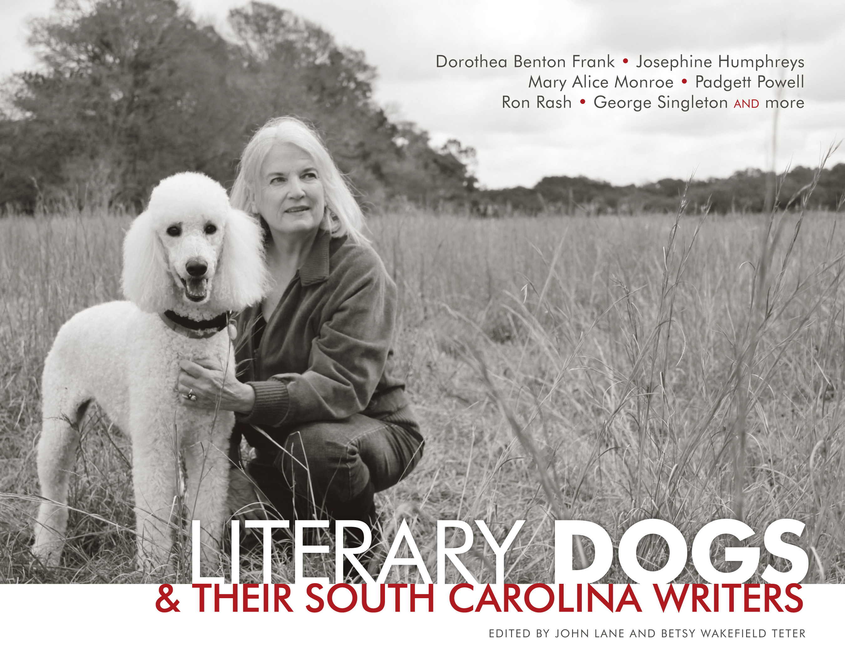 ... Books › Literary Dogs and Their South Carolina Writers book release