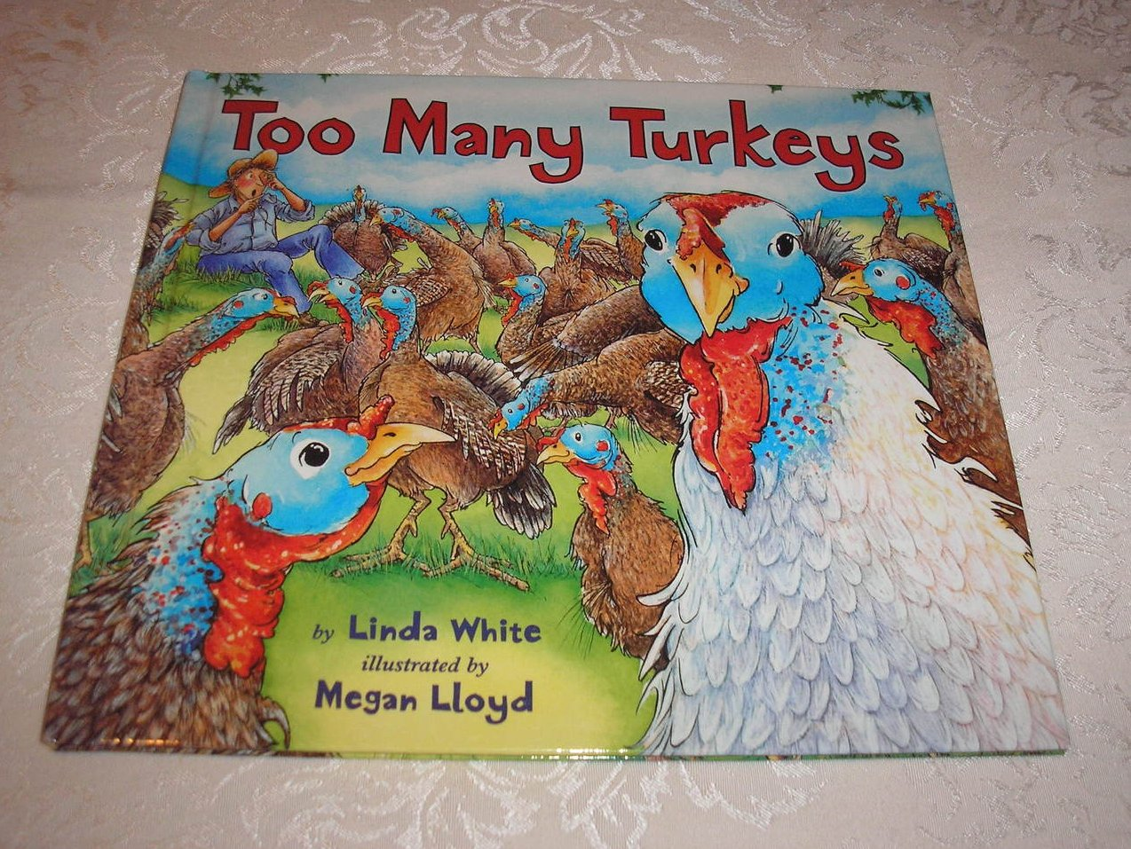 Too Many Turkeys Linda White brand new hc
